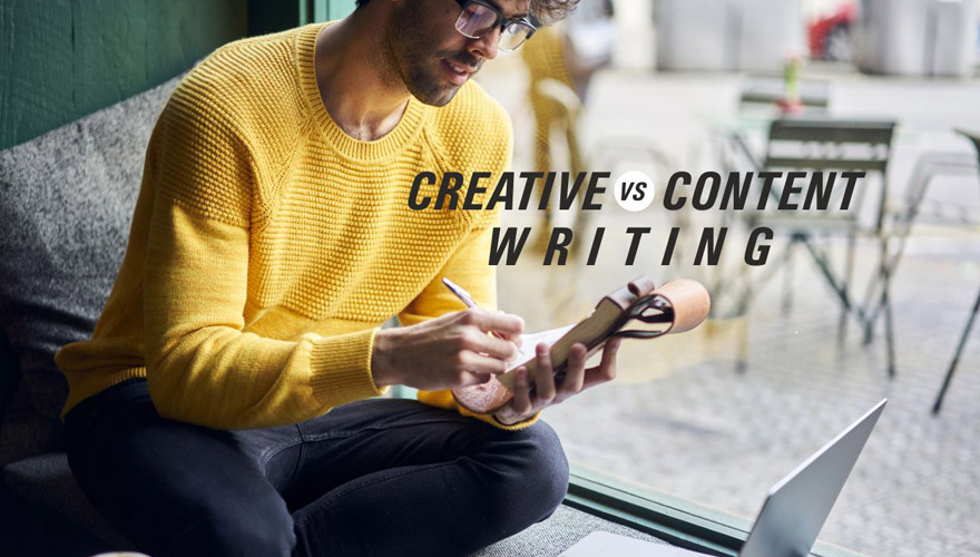 Creative Writing vs. Content Writing – More Different Than You Might Think