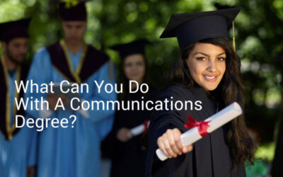 What Can You Do With A Communications Degree?