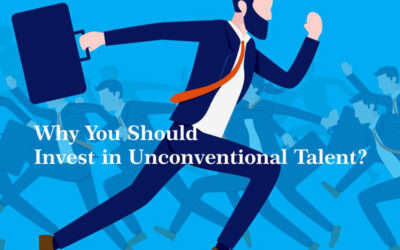 Why You Should Invest in Unconventional Talent?